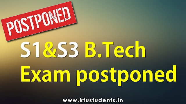 ktu exam postponed APJ Abdul Kalam Technological University new timetable publish soon
