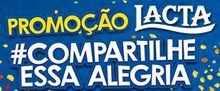 Promoção Lacta #CompartilheEssaAlegria compartilheessaalegria.com.br