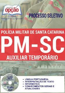 Apostila Polícia Militar SC Agente Temporário 2016, processo seletivo para Auxiliar Temporário da Polícia Militar de Santa Catarina