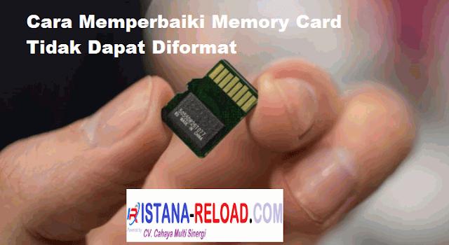 Cara Memperbaiki Memory Card Tidak Dapat Diformat