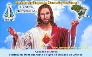 Convite e programação: Festejo do Sagrado Coração de Jesus 2017