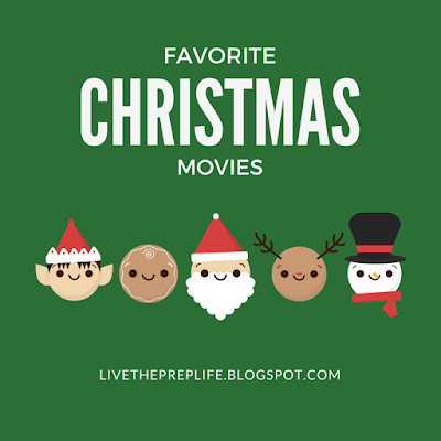 Favorite Christmas Movies | Live The Prep Life