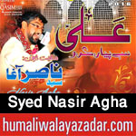 http://www.humaliwalayazadar.com/2016/04/syed-nasir-agha-manqabat-2016.html