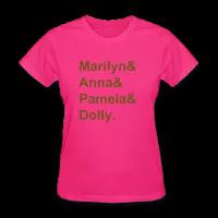 Marilyn & Anna & Pamela & Dolly t-shirt   PYGOD.COM