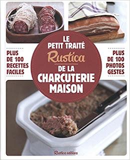 Le Petit Traité Rustica De La Charcuterie Maison PDF