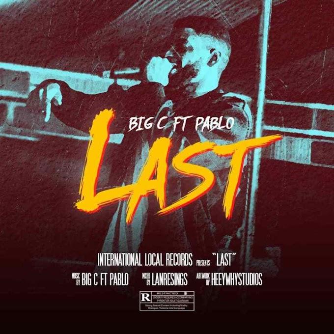 "Big C – ""Last"" ft. Pablo (Prod. By Lanresings)"