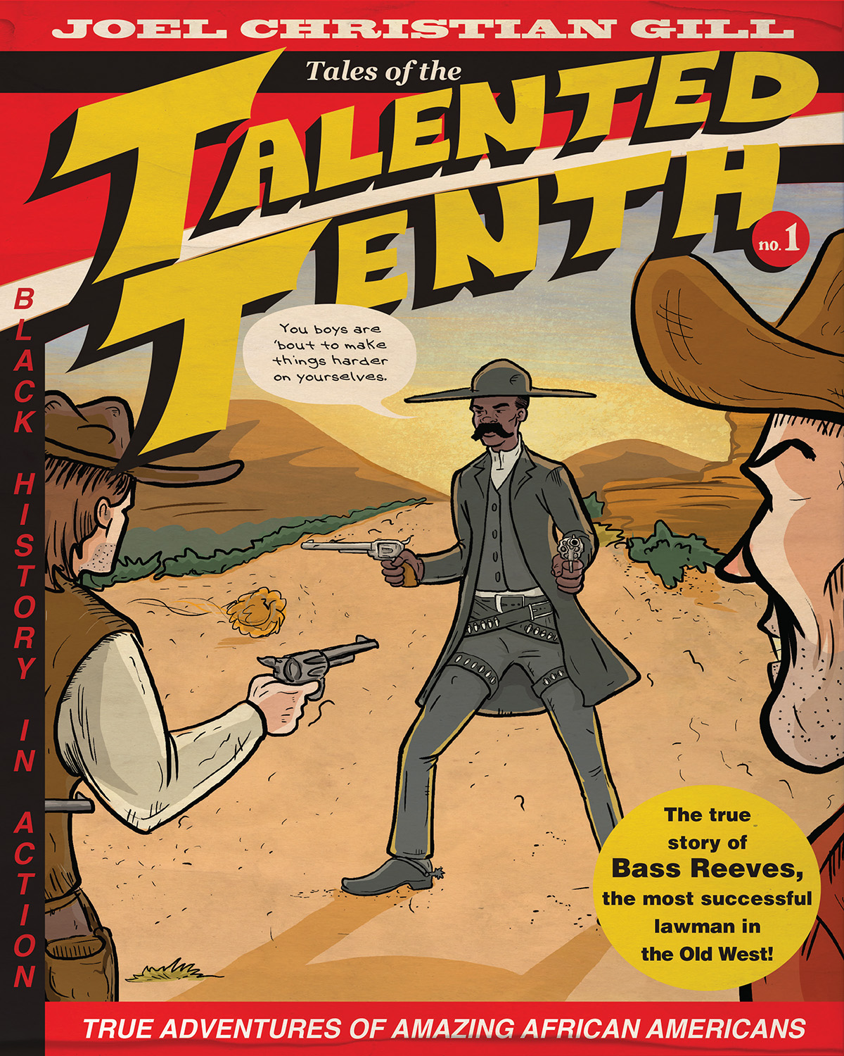 bass reeves tales of the talented tenth by Joel Christian Gill