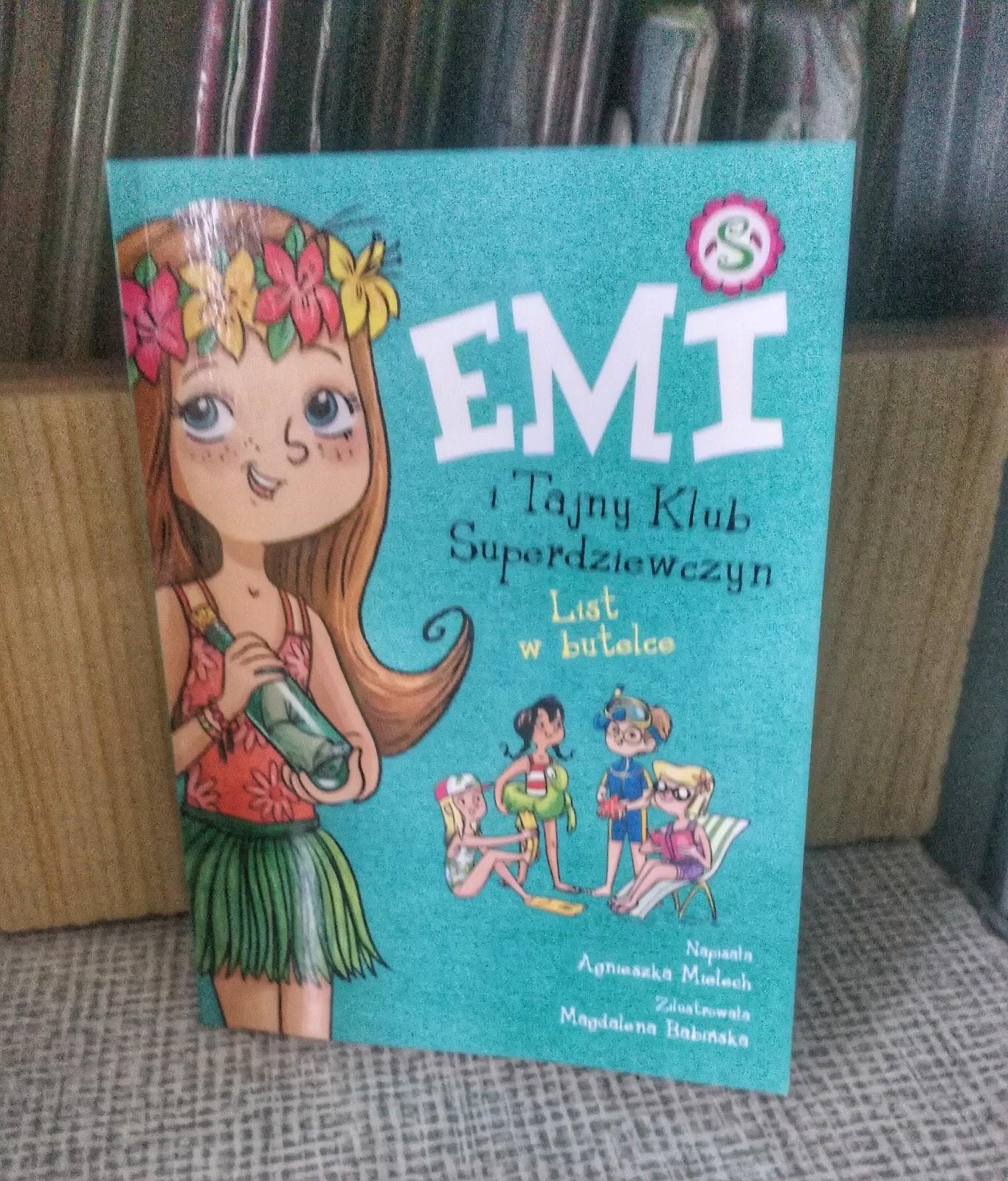 """"""" Emi i tajny Klub Superdziewczyn. List w butelce""""- recenzja"""