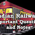 Important Question Answers and Notes on Indian Railways