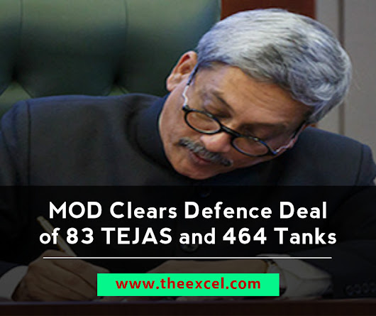 Manohar Parrikar approved the the procurement of 83 TEJAS and 464 Tanks