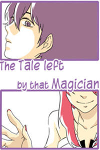 The Tale Left by That Magician