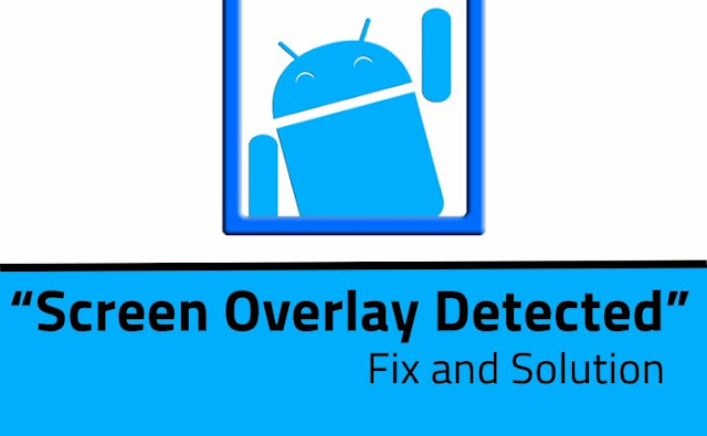 """Screen Overlay Detected"" Issue Fixed Android"