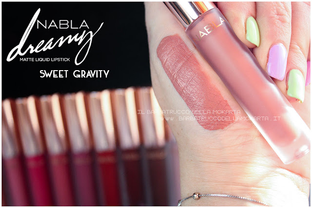 sweet gravity Dreamy Matte Liquid Lipstick rossetto liquido nabla cosmetics  swatches