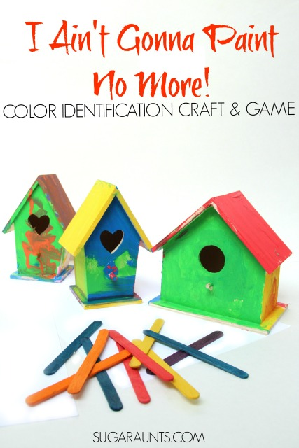"""Painted birdhouses craft and Body Part, Color Identification Game based on the book, """"I Ain't Gonna Paint No More!"""""""
