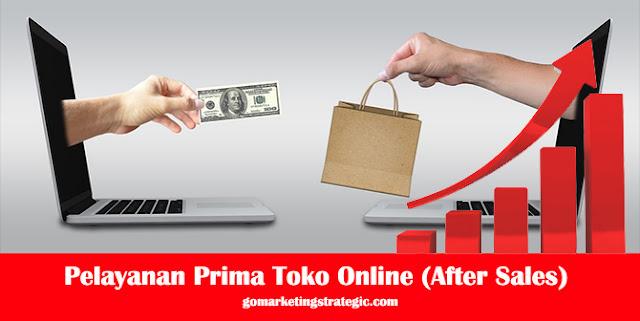 Pelayanan Prima Toko Online (After Sales)