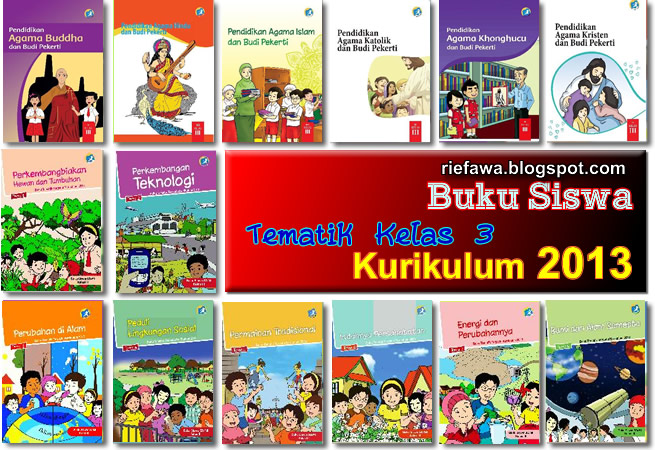 Download Buku Siswa Tematik Kelas 3 Sd Mi Kurikulum 2013 Rief Awa Blog Download Kumpulan