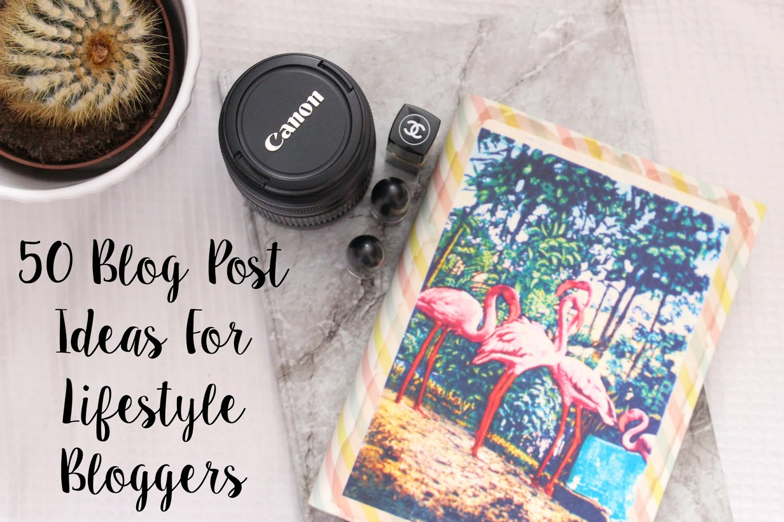 50 Blog Post Ideas For Lifestyle Bloggers | A Beautiful Chaos