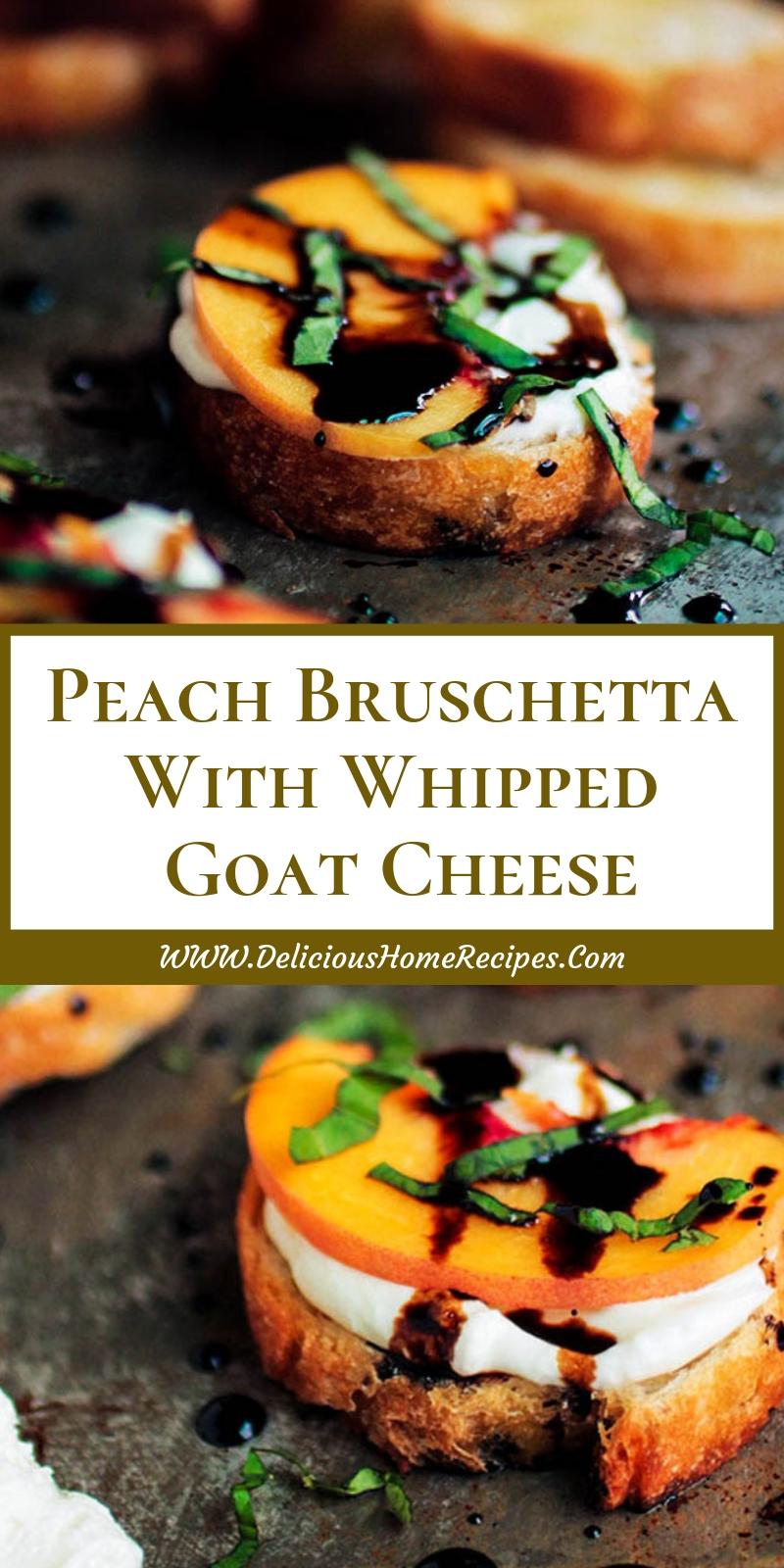 Peach Bruschetta With Whipped Goat Cheese