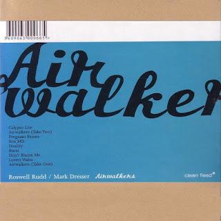 Roswell Rudd, Mark Dresser, Airwalkers
