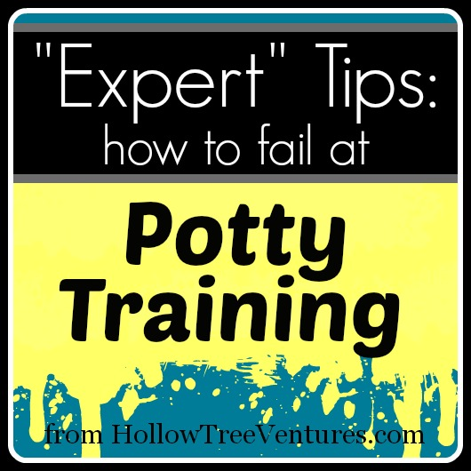 how to fail at potty training