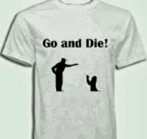 go and die tshirt