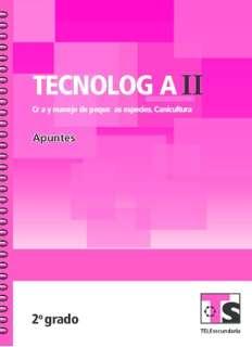 Libro de TelesecundariaTecnología II Cría y manejo de pequeñas especies CuniculturaSegundo grado2016-2017