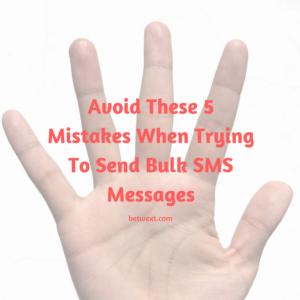 """Common mistakes in bulk sms """