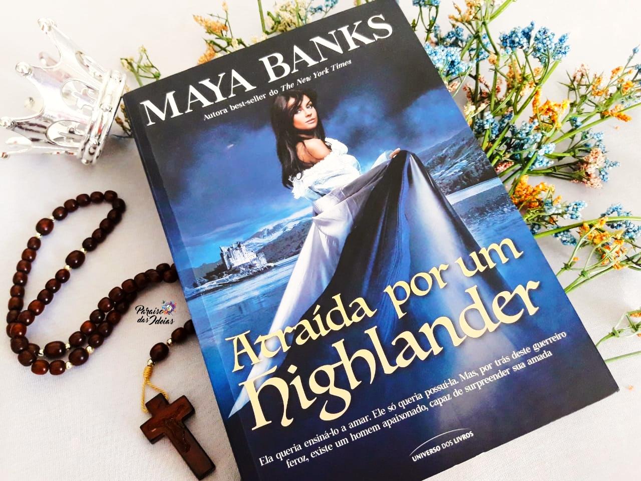 [Resenha] Atraída por um highlander (Irmãos McCabe 1) - Maya Banks