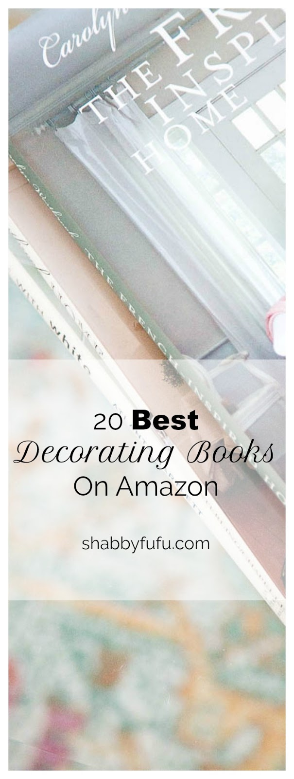 20 Beautiful Decorating Books - Gift Guide
