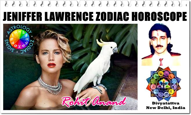 Jennifer Lawrence zodiac horoscope, Birth date, Jennifer Lawrence Kundali Horoscope analysis, hot sexy Jennifer Lawrence astrology