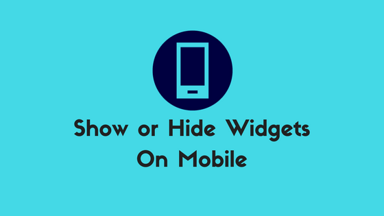 Display or Hide Widgets in Mobile Device