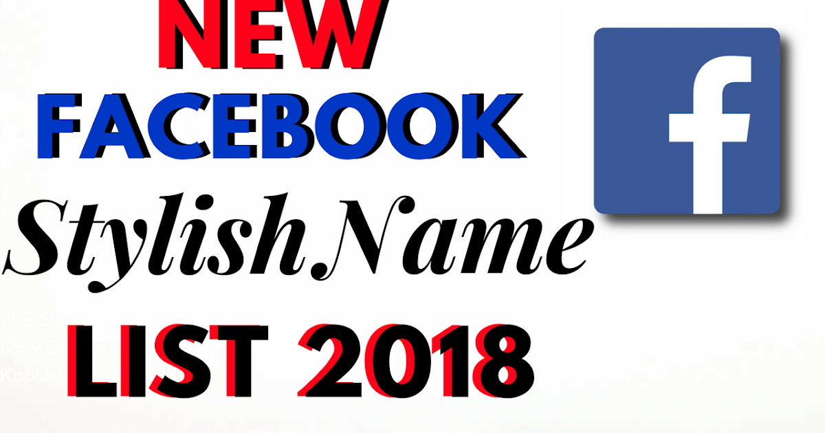 Stylish Name For Fb List 2018 2019