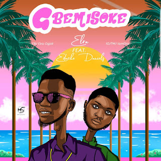 Download Elra ft Edache Daniels - Gbemisoke