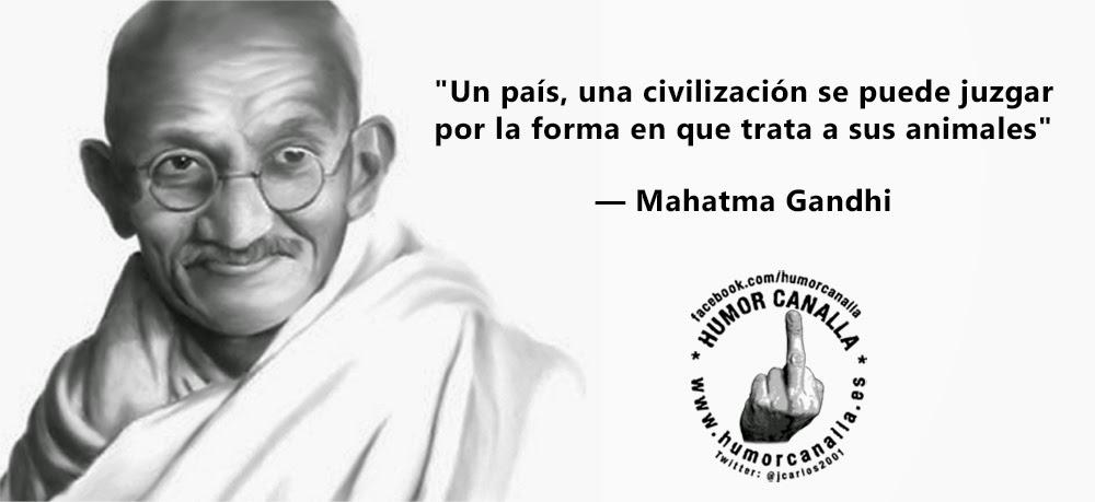 Humor Canalla Frase Celebre Mahatma Gandhi 1771