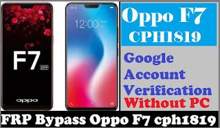 Bypass Akun Google Pada Oppo F7 CPH1819