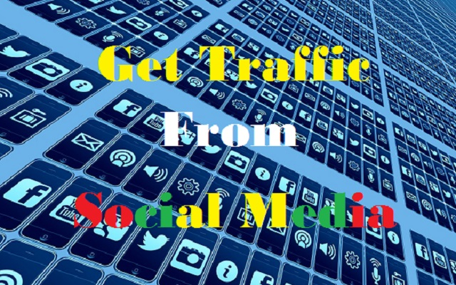 How To Get Traffic From Social Media