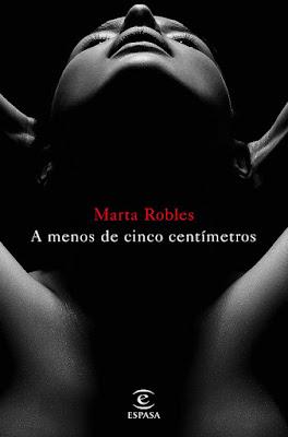 LIBRO - A menos de cinco centímetros Marta Robles (Espasa - 31 Enero 2017) Edición papel & digital ebook kindle NOVELA NEGRA | Comprar en Amazon España
