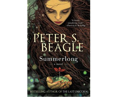 SUMMERLONG by Peter S. Beagle | Kirkus Reviews