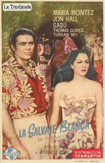 La Salvaje Blanca (Vert.) - Programa de Cine - Maria Montez - Jon Hall