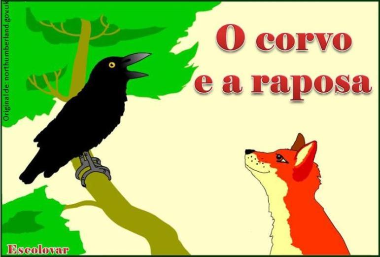 Observatório MUNICIPAL Jequié - de Ação Social: FÁBULAS DE ESOPO - O corvo  e a raposa