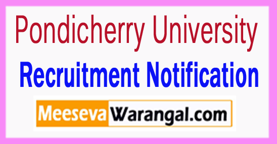 Pondicherry University Recruitment 2017