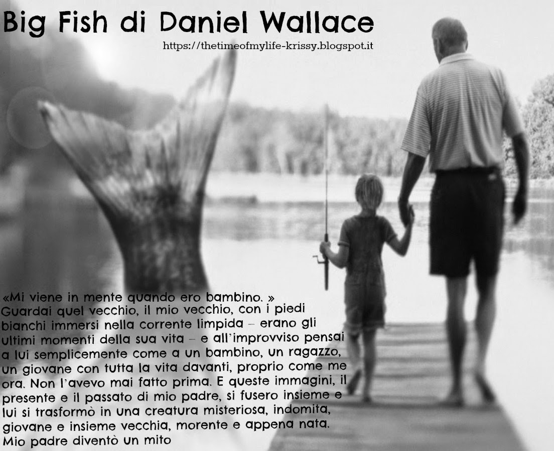 The time of my life my favorite quotes 5 big fish di for Big fish daniel wallace