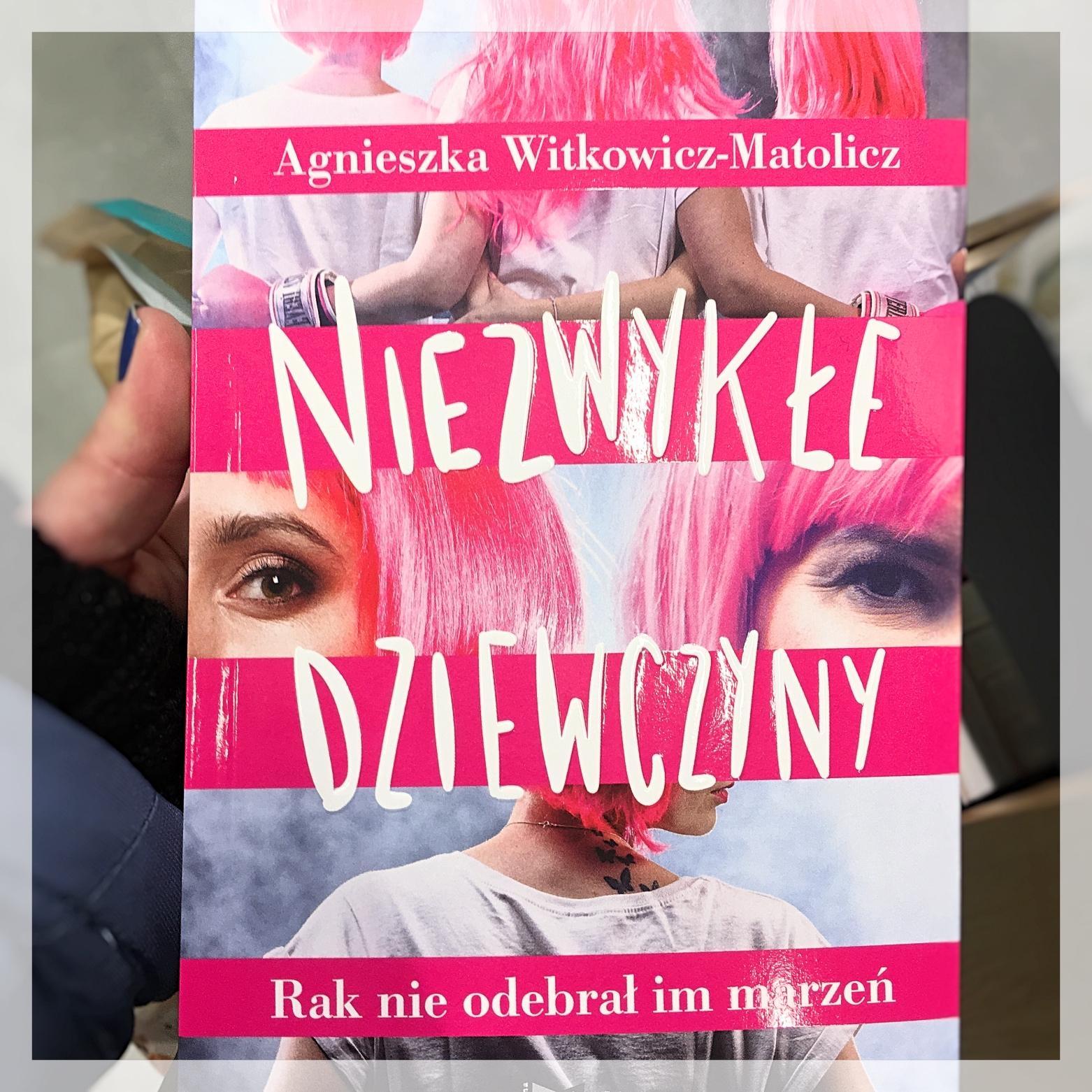 """Agnieszka Witkowicz-Matolicz """"Niezwykłe dziewczyny"""" blog"""