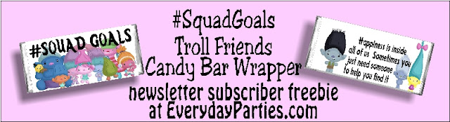 Celebrate your friendships and your #squadgoals with this Trolls printable candy bar wrapper. This wrapper is perfect to give to your friends this Valentine's day or any day to let them know how much they mean. Click and print today!