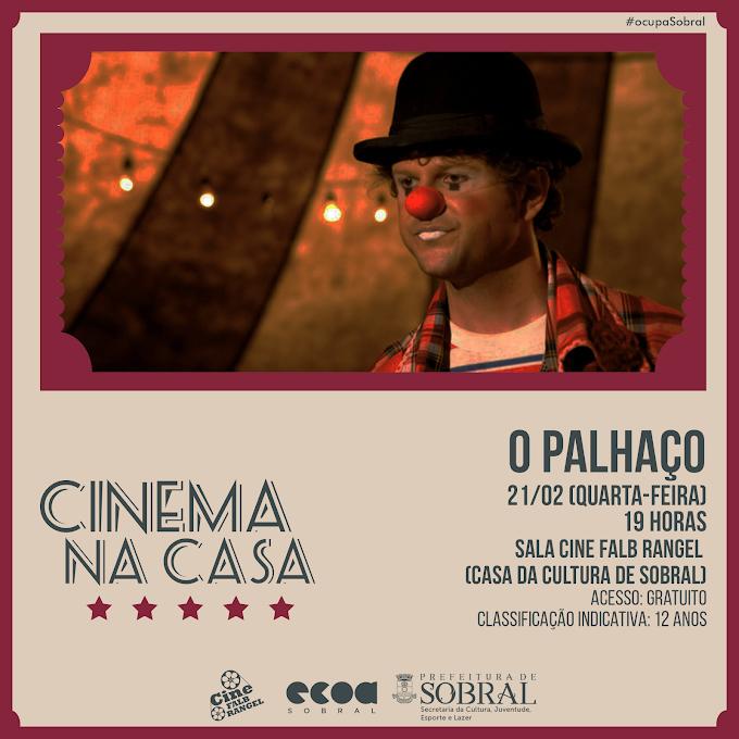 """Nessa quarta-feira (21/02), Projeto Cinema na Casa Exibe o Filme """"O Palhaço"""""""