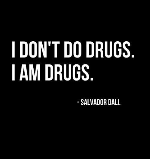 Drug Life Quotes