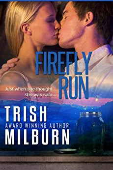 Book Review: Firefly Run, by Trish Milburn, 4 stars
