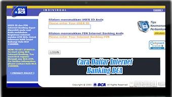 Internet Banking BCA, Cara Daftar dan Aktivasinya Dengan Mudah