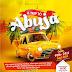 [EVENT] ABUJA FUN HOUSE (A Trip To Abuja)