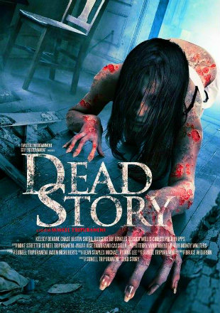 Poster of Dead Story 2017 Full Movie HDRip 480p English ESub 300Mb At Worldfree4u